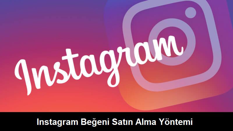 Instagram Beğeni Satın Alma Yöntemi