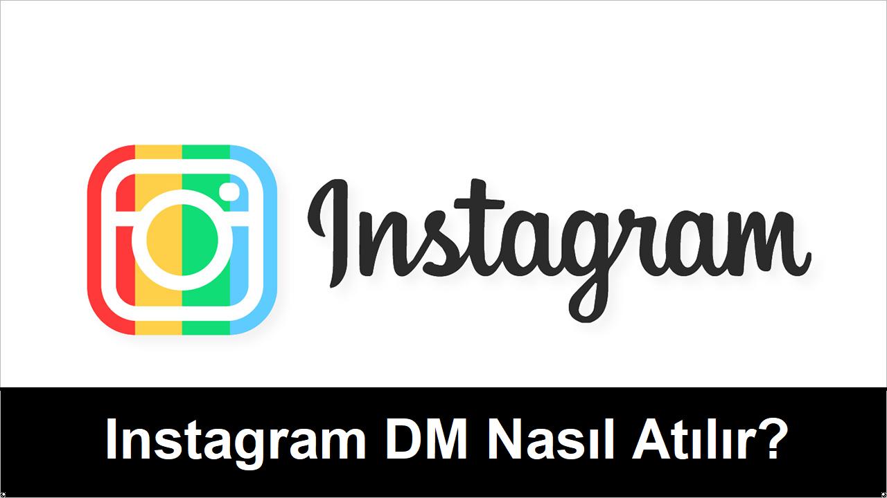 instagram dm nasıl atılır