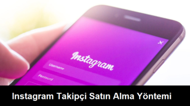 instagram takipçi satın alma yöntemi