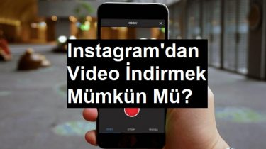 instagramdan video indirmek