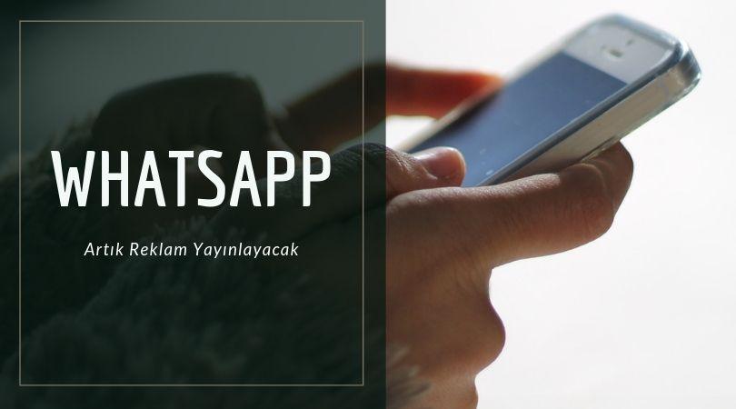 Whatsapp Reklam Yayınlayacak