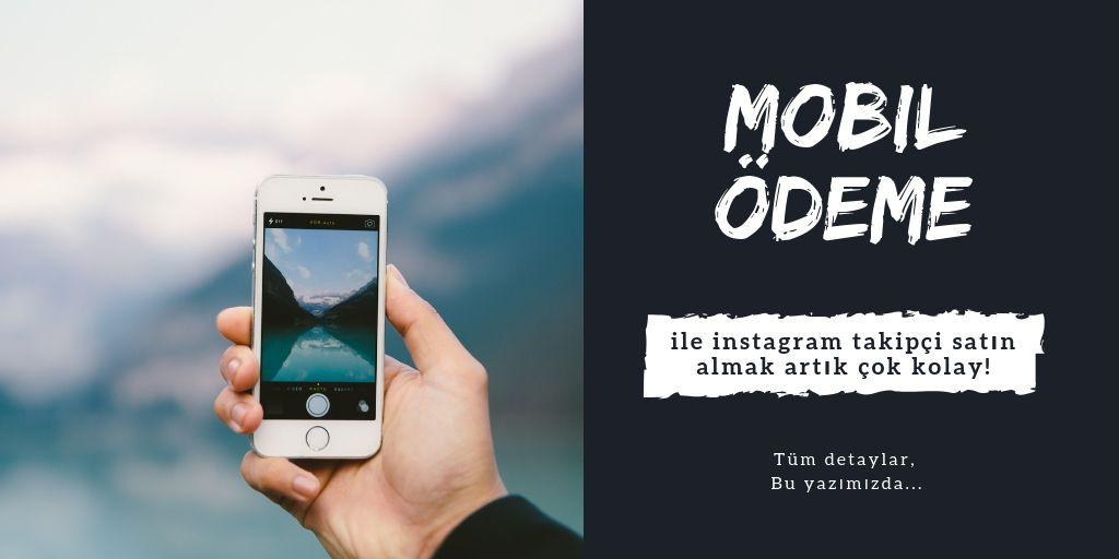 Mobil Ödemeyle Instagram Takipçi Satın Al
